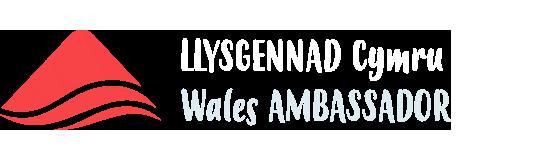 Llysgennad Cymru Wales Ambassador